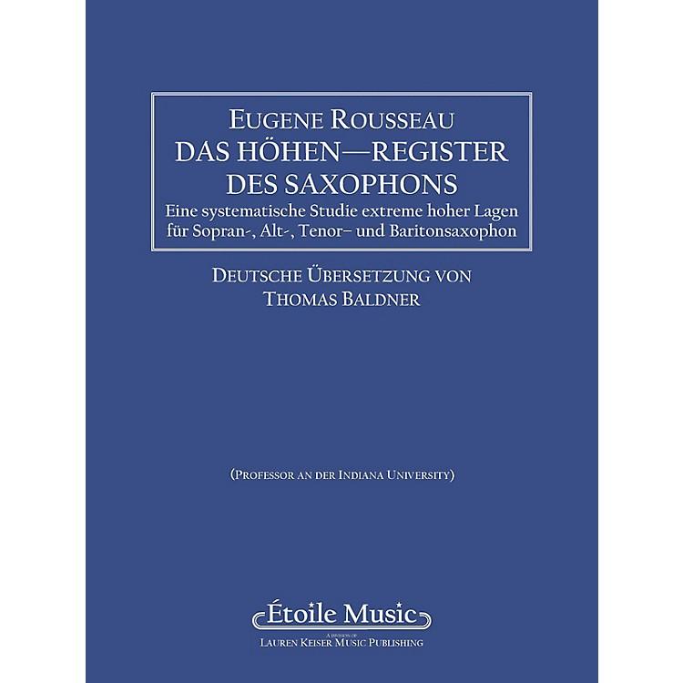 Lauren Keiser Music PublishingSaxophone High Tones - German Edition LKM Music Series