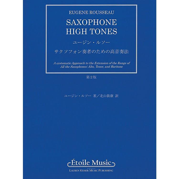 Lauren Keiser Music PublishingSaxophone High Tones - Japanese Edition LKM Music Series
