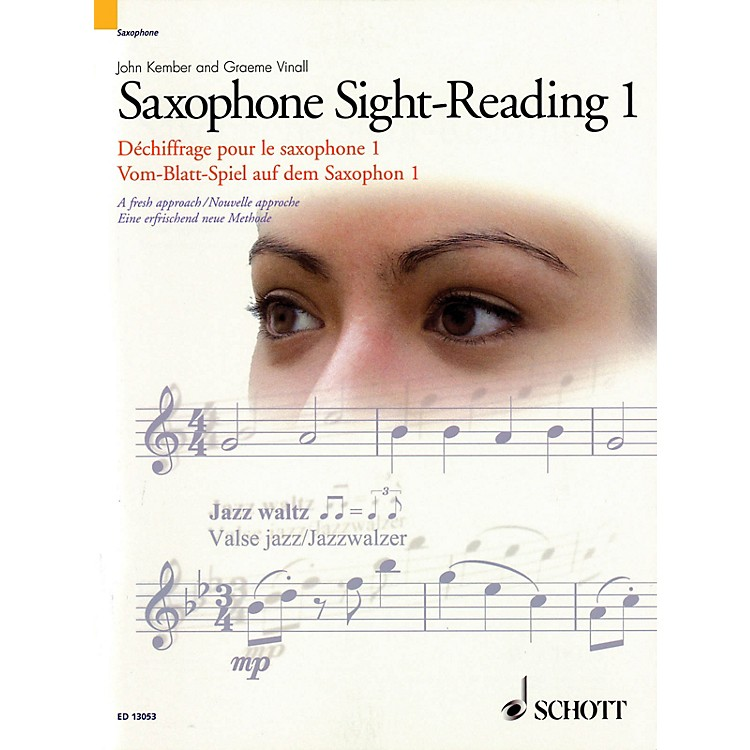 Schott Saxophone Sight-Reading 1 Woodwind Method Series Written by John Kember