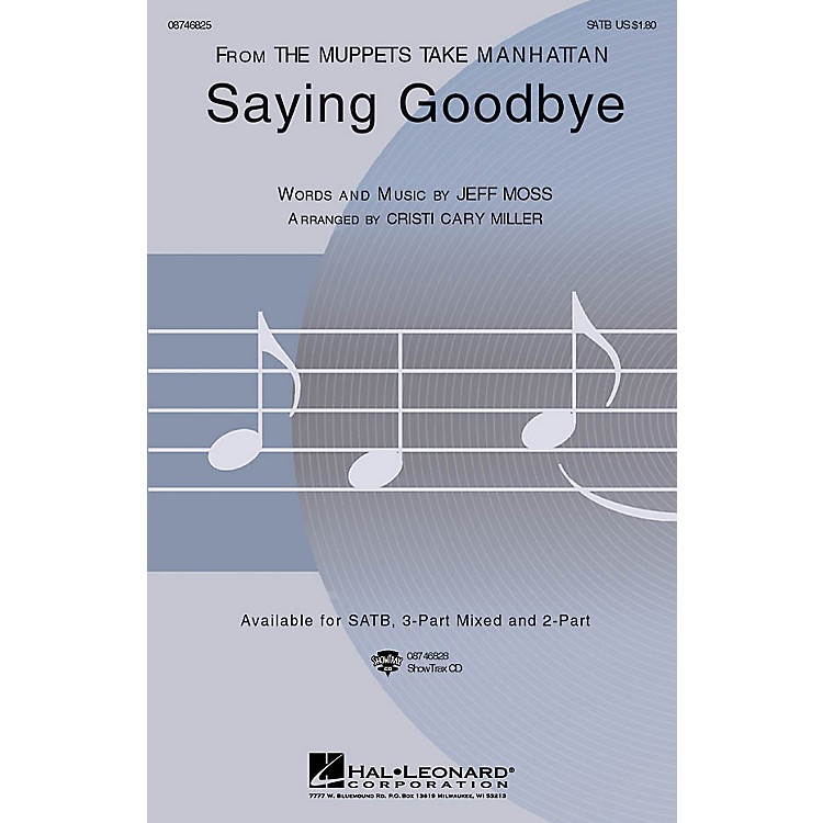 Hal LeonardSaying Goodbye SATB arranged by Cristi Cary Miller