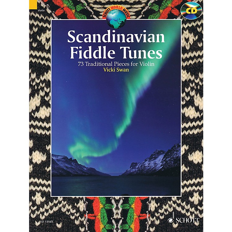 SchottScandinavian Fiddle Tunes (73 Pieces for Violin) String Series Softcover with CD