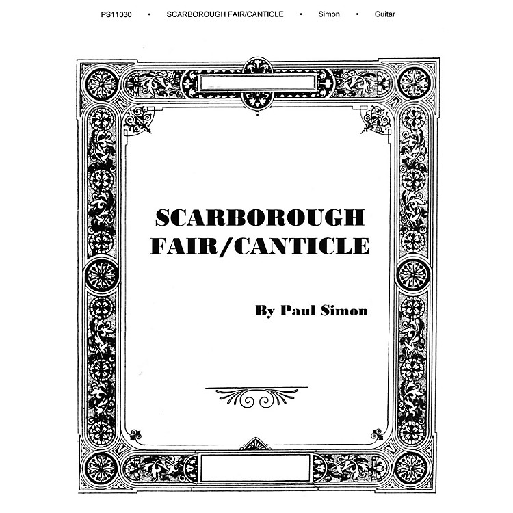 Music SalesScarborough Fair/Canticle Music Sales America Series Performed by Simon And Garfunkel