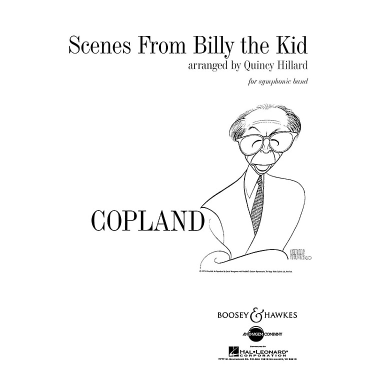 Boosey and Hawkes Scenes from Billy the Kid Concert Band Composed by Aaron Copland Arranged by Quincy C. Hilliard