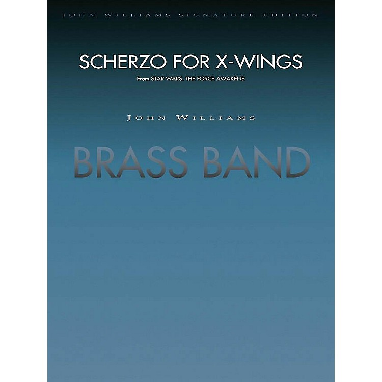 Hal Leonard Scherzo For X-wings (from Star Wars: The Force Awakens) - (brass Band) Concert Band