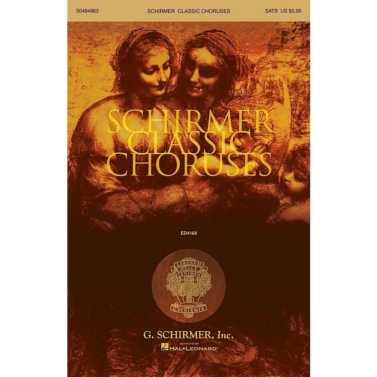 G. SchirmerSchirmer Classic Choruses (SATB collection)