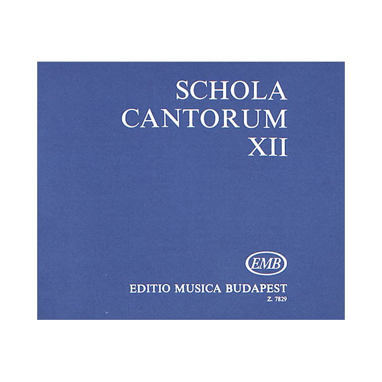 Editio Musica Budapest Schola Cantorum Volume 12 Two And Three Part Motets Original Lanugages Composed by Various