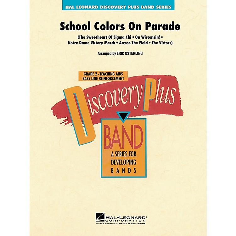 Hal LeonardSchool Colors on Parade - Discovery Plus Concert Band Series Level 2 arranged by Eric Osterling