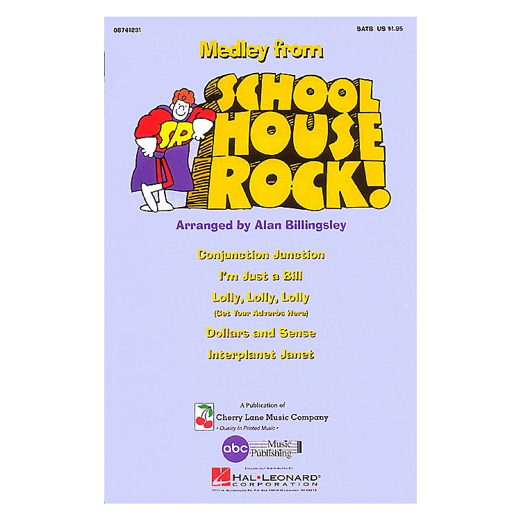Cherry Lane Schoolhouse Rock! (Medley) 2-Part Arranged by Alan Billingsley