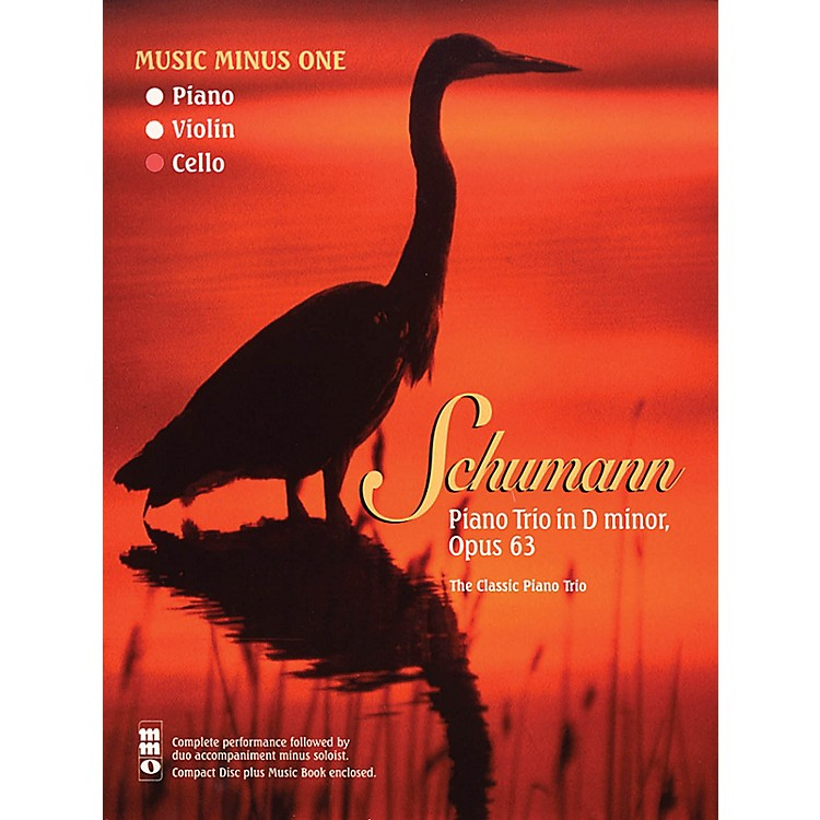 Music Minus OneSchumann - Piano Trio No. 1 in D minor, Op. 63 Music Minus One Softcover with CD by Robert Schumann