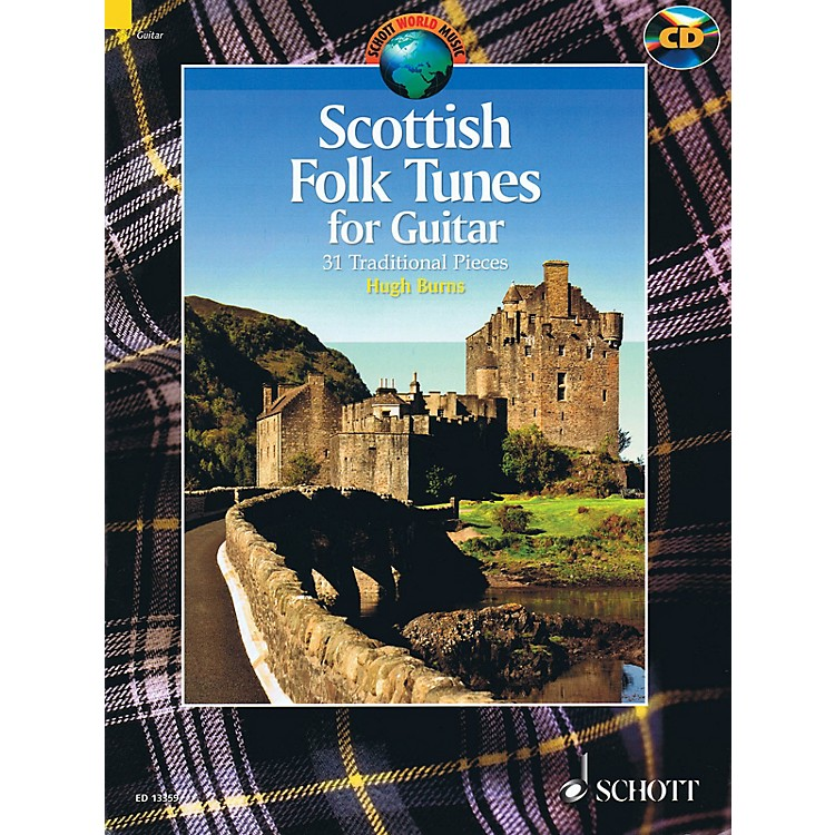 Schott Scottish Folk Tunes for Guitar (With a CD of Performances) Schott Series Softcover with CD