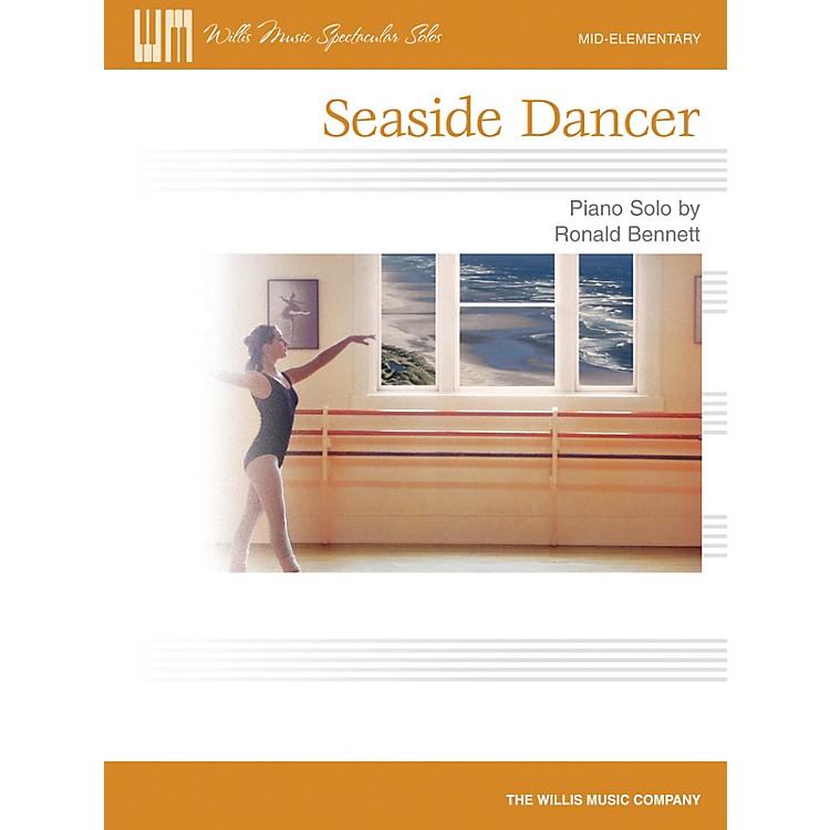 Willis MusicSeaside Dancer (Willis Music Spectacular Solos/Mid-Elem Level) Willis Series by Ronald Bennett
