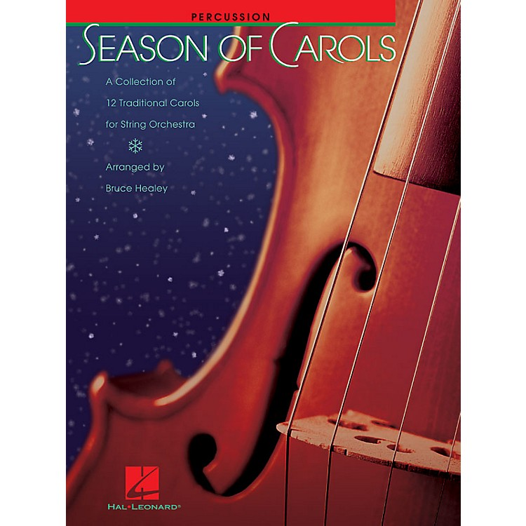 Hal LeonardSeason of Carols (String Orchestra - Percussion) Music for String Orchestra Series by Bruce Healey