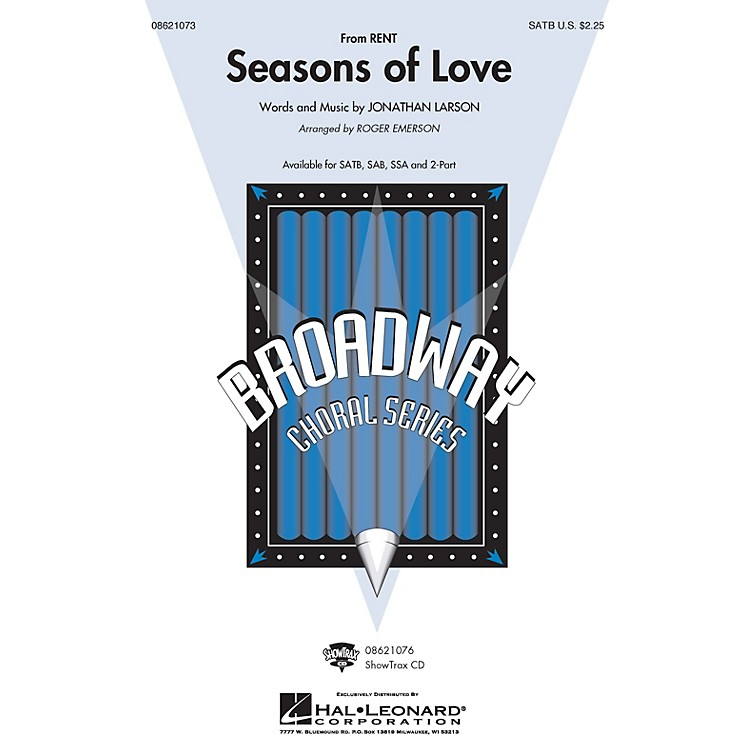 Hal LeonardSeasons of Love (from Rent) (from Rent) ShowTrax CD Arranged by Roger Emerson
