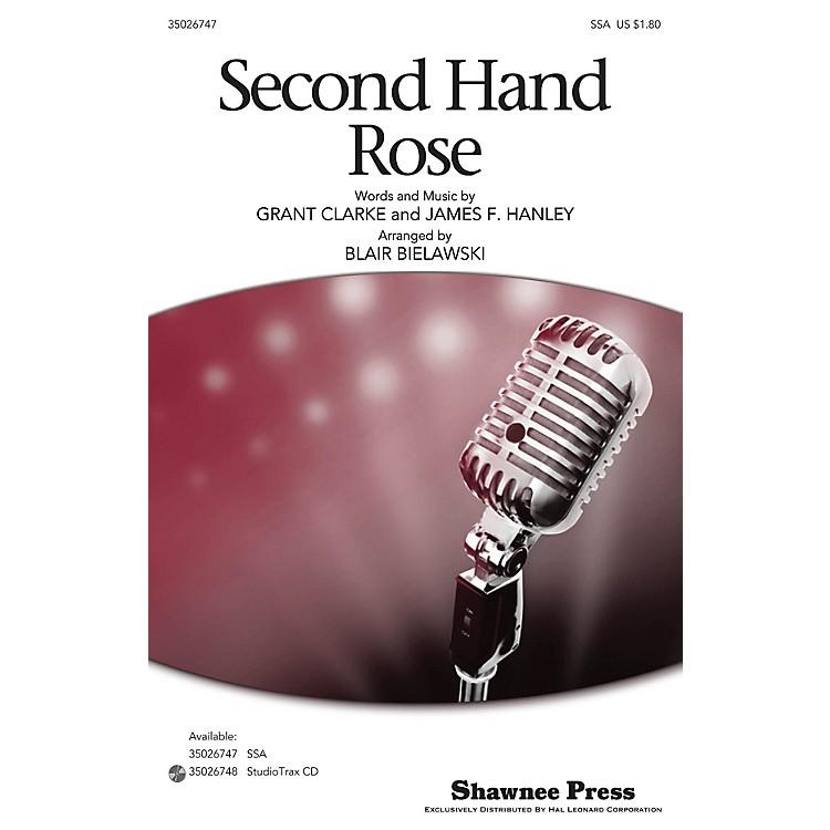 Shawnee PressSecond Hand Rose SSA arranged by Blair Bielawski