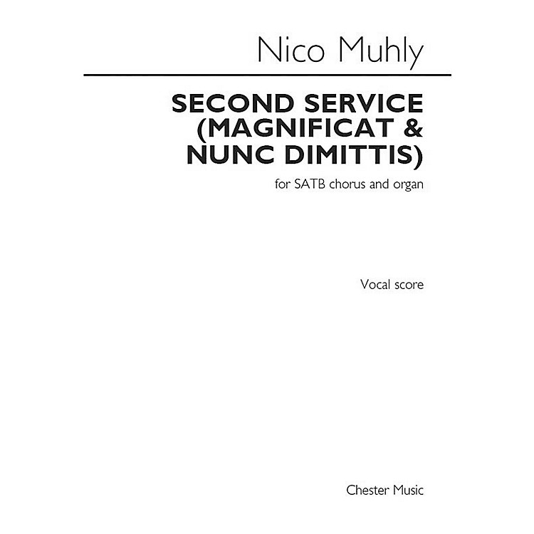 St. Rose Music Publishing Co.Second Service (Magnificat and Nunc Dimittis) (SATB Chorus and Organ) SATB Composed by Nico Muhly