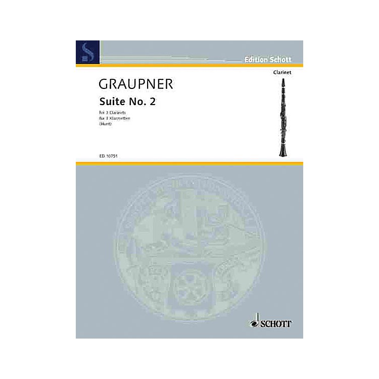 Schott Second Suite Schott Series Composed by Johann Christoph Graupner Arranged by Edgar Hubert Hunt