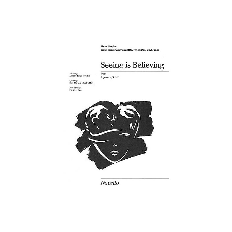 NovelloSeeing Is Believing Show Singles SATB
