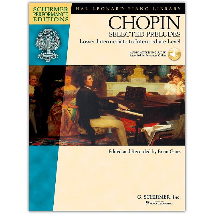 G. Schirmer Selected Preludes - Schimer Performance Edition Lower Intermediate To Intermediate Level Book/Online Audio By Chopin / Ganz