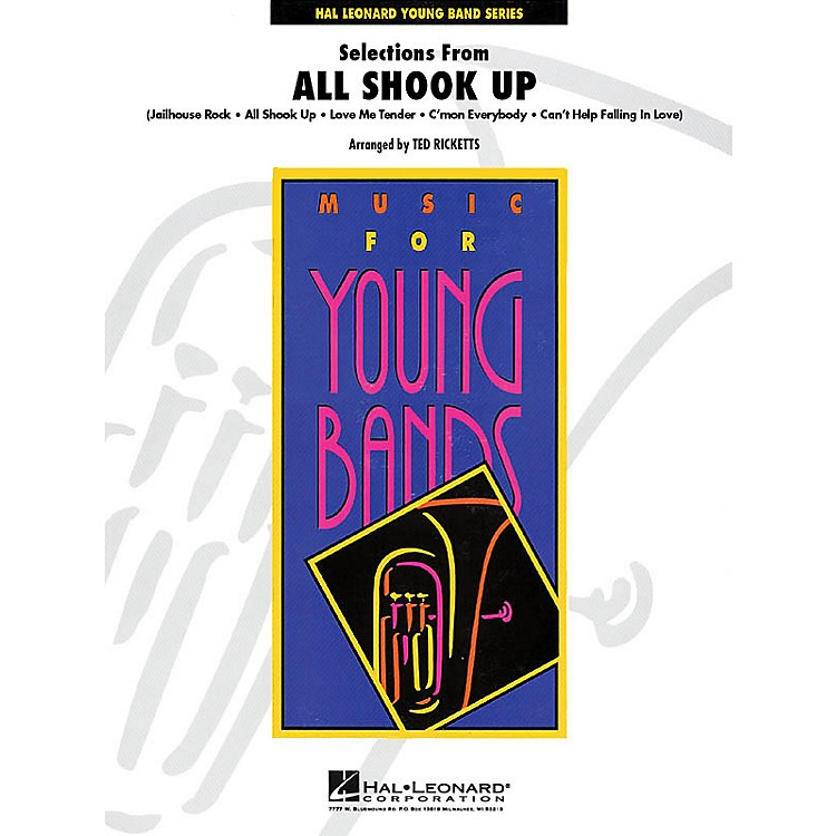 Hal LeonardSelections from All Shook Up - Young Concert Band Level 3 by Ted Ricketts