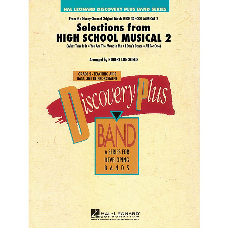 Hal LeonardSelections from High School Musical 2 - Discovery Plus Band Level 2 arranged by Robert Longfield