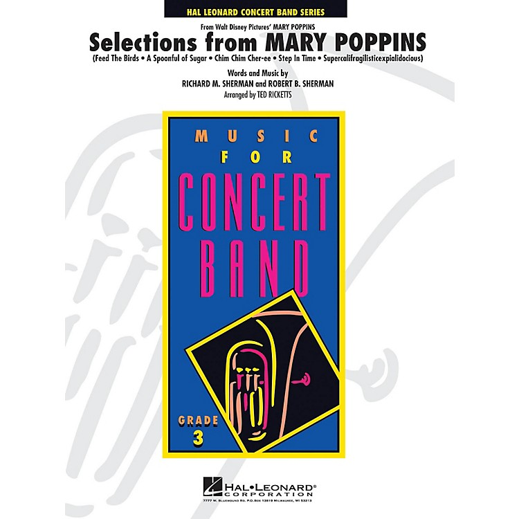Hal LeonardSelections from Mary Poppins - Young Concert Band Series Level 3 arranged by Ted Ricketts