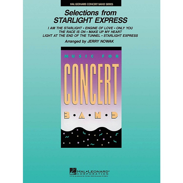 Hal LeonardSelections from Starlight Express Concert Band Level 4 Arranged by Jerry Nowak