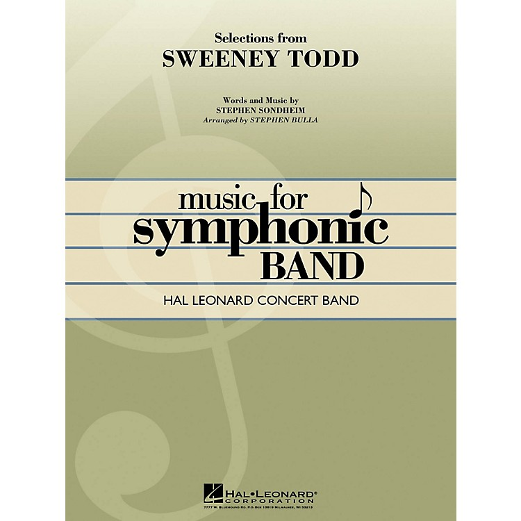Hal LeonardSelections from Sweeney Todd Concert Band Level 4 Arranged by Stephen Bulla