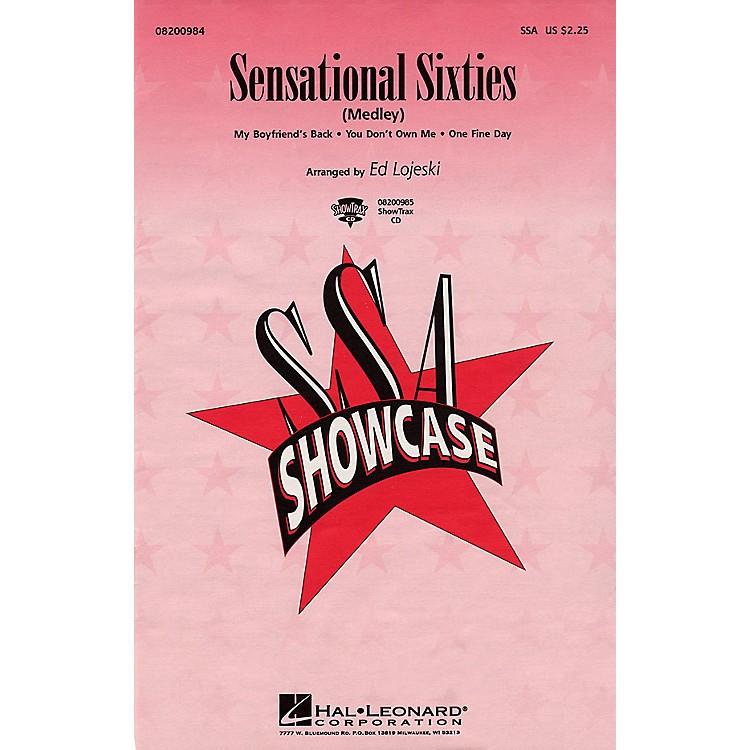 Hal LeonardSensational Sixties (Medley) ShowTrax CD Arranged by Ed Lojeski