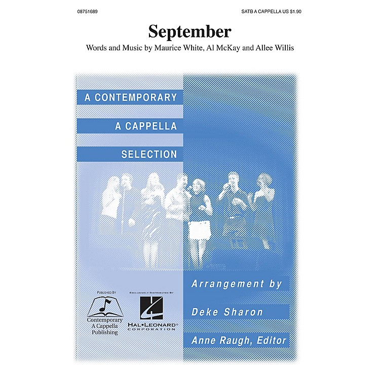 Contemporary A Cappella PublishingSeptember SATB a cappella by Earth, Wind & Fire arranged by Deke Sharon