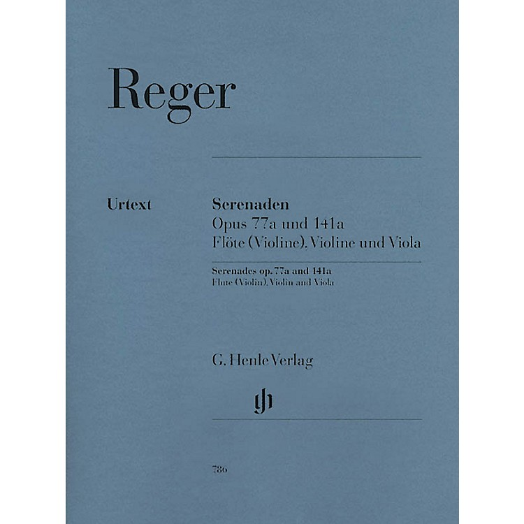 G. Henle VerlagSerenades for Flute, Violin, and Viola Op. 77a and Op. 141a Henle Music Folios Softcover by Max Reger