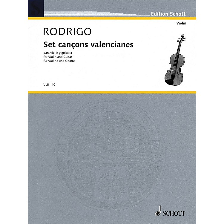 Schott Set cançons valencianes Schott Series Composed by Joaquín Rodrigo Arranged by Peter E. Segal