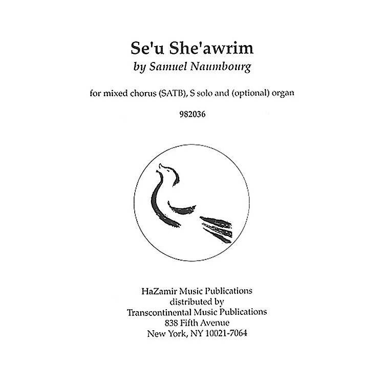 Transcontinental Music Se'u She'awrim SATB composed by Samuel Naumbourg