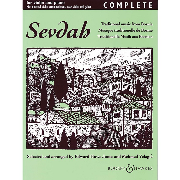 Boosey and HawkesSevdah - Complete (Traditional Music from Bosnia) Boosey & Hawkes Chamber Music Series