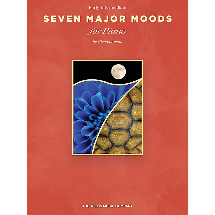 Willis MusicSeven Major Moods (Early Inter Level) Willis Series Book by Glenda Austin