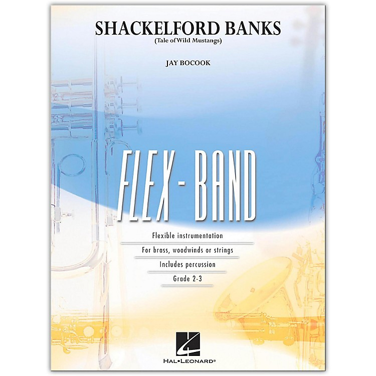 Hal Leonard Shackelford Banks Tale Of Wild Mustangs FlexBand Level 2-3