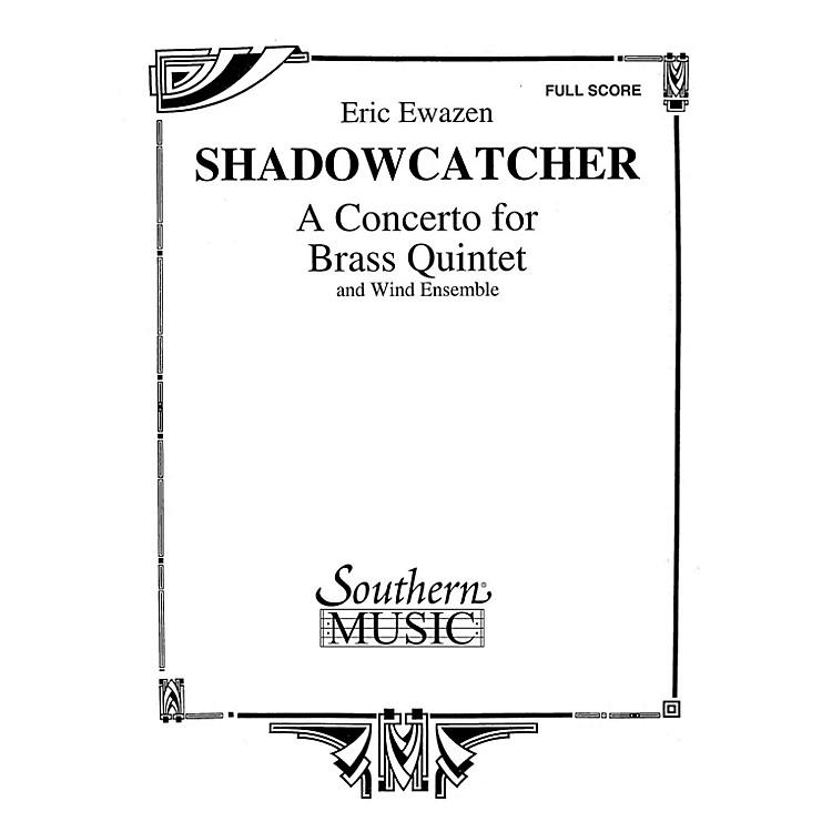 SouthernShadowcatcher (Brass Quintet and Wind Ensemble Oversized Full Score) Concert Band Level 4 by Eric Ewazen