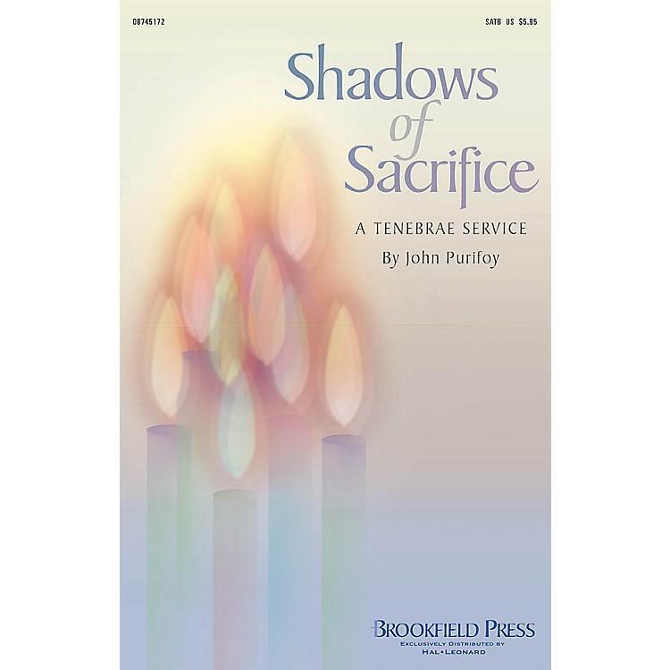 BrookfieldShadows of Sacrifice (A Tenebrae Service) CHOIRTRAX CD Composed by John Purifoy