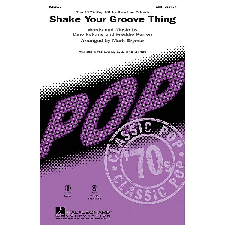 Hal LeonardShake Your Groove Thing SAB by Peaches & Herb Arranged by Mark Brymer