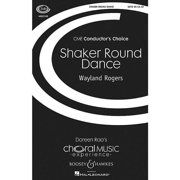 Boosey and HawkesShaker Round Dance (CME Conductor's Choice) SATB a cappella composed by Wayland Rogers