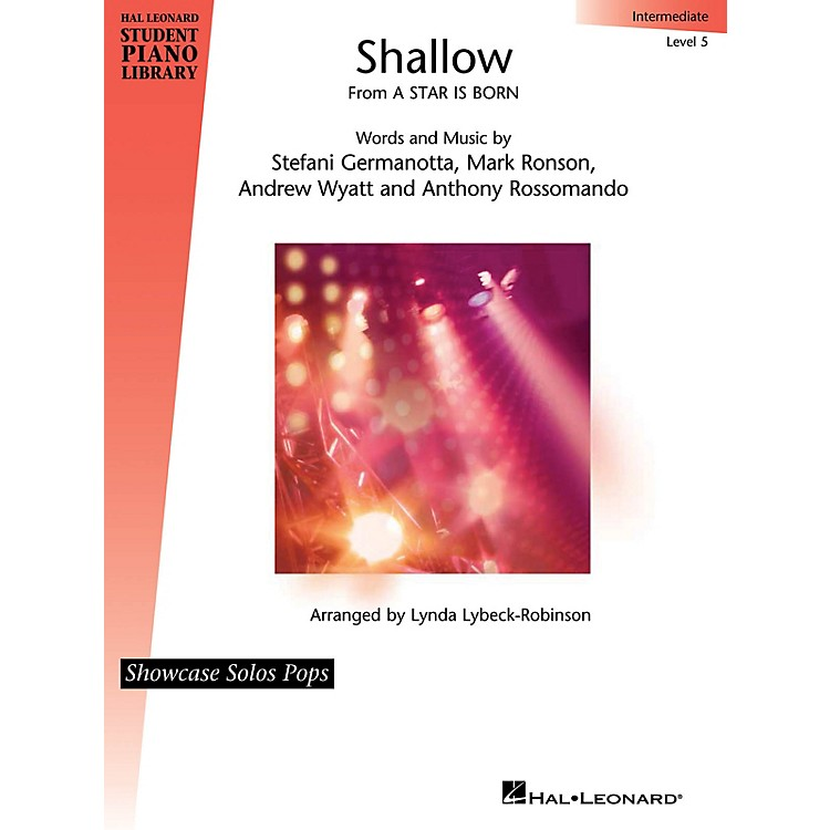 Hal LeonardShallow (from A Star Is Born) Showcase Solos Pops Intermediate - Level 5