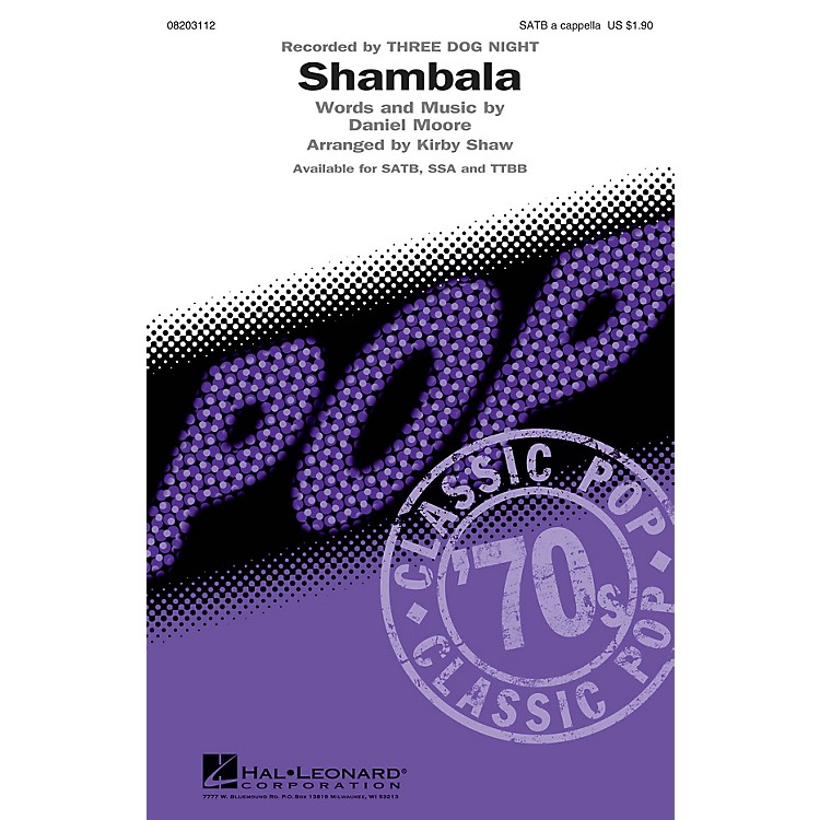 Hal LeonardShambala SATB a cappella by Three Dog Night arranged by Kirby Shaw