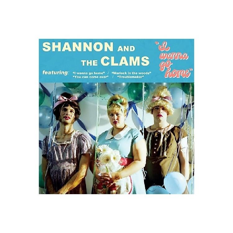 AllianceShannon and the Clams - I Wanna Go Home