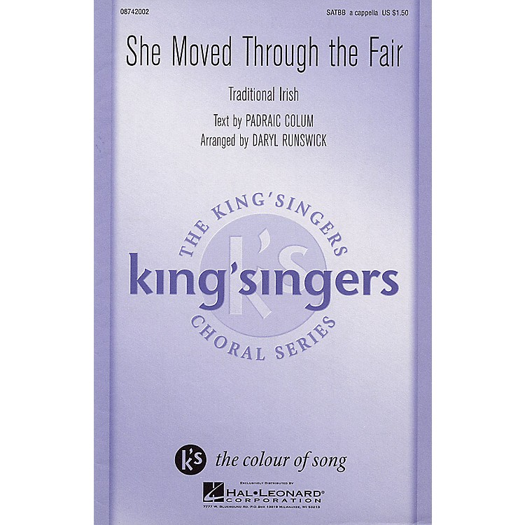 Hal LeonardShe Moved Through the Fair SATBB A CAPPELLA by The King's Singers arranged by Daryl Runswick
