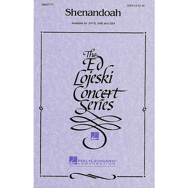 Hal LeonardShenandoah SATB arranged by Ed Lojeski