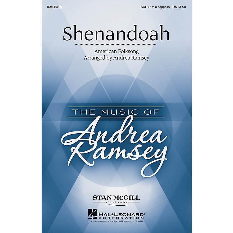 Hal LeonardShenandoah (Stan McGill Choral Series) SATB DV A Cappella arranged by Andrea Ramsey