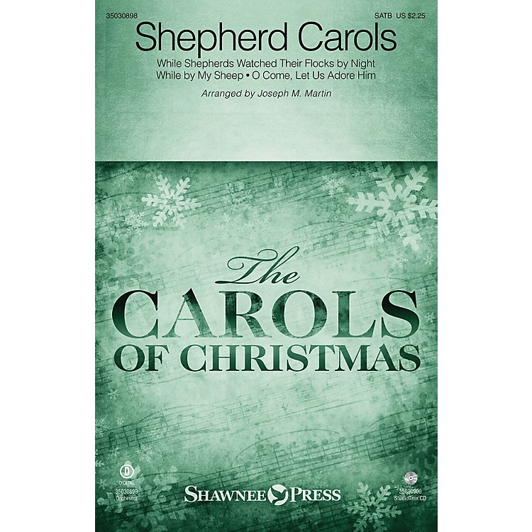 Shawnee PressShepherd Carols SATB arranged by Joseph M. Martin