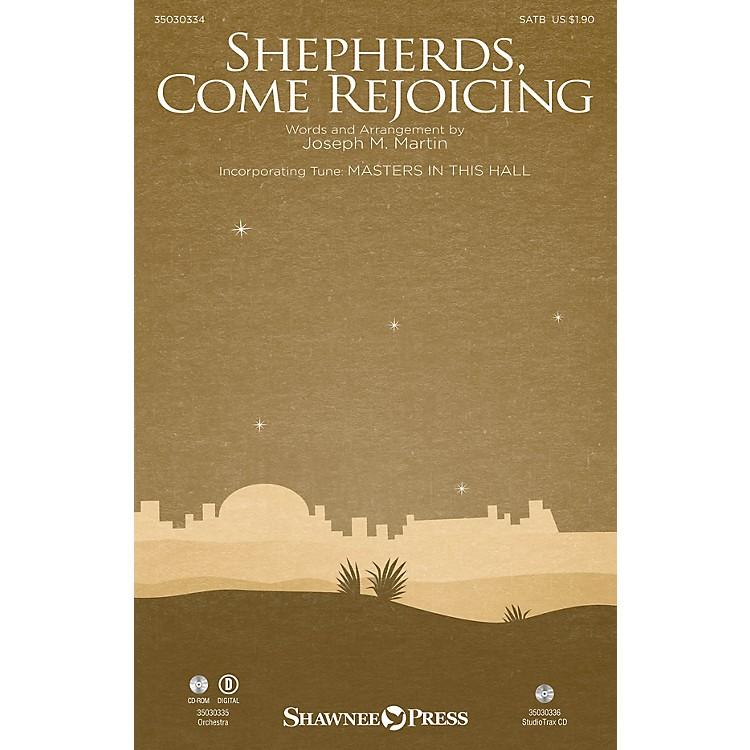Shawnee PressShepherds, Come Rejoicing ORCHESTRA ACCOMPANIMENT Composed by Joseph M. Martin