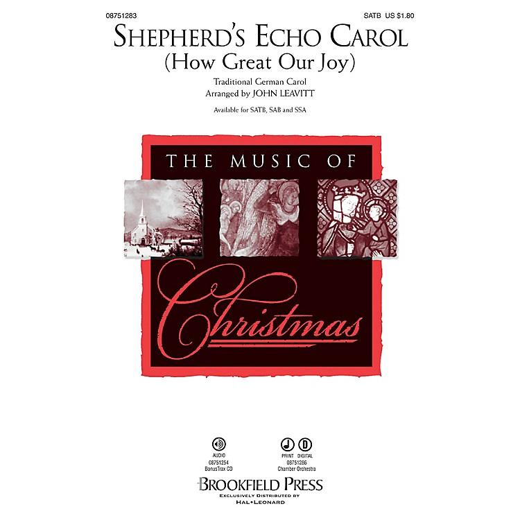 BrookfieldShepherd's Echo Carol (How Great Our Joy) SAB Arranged by John Leavitt