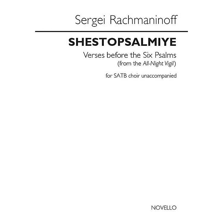 Novello Shestopsalmiye (Verses Before the Six Psalms) SATB a cappella by Sergei Rachmaninoff