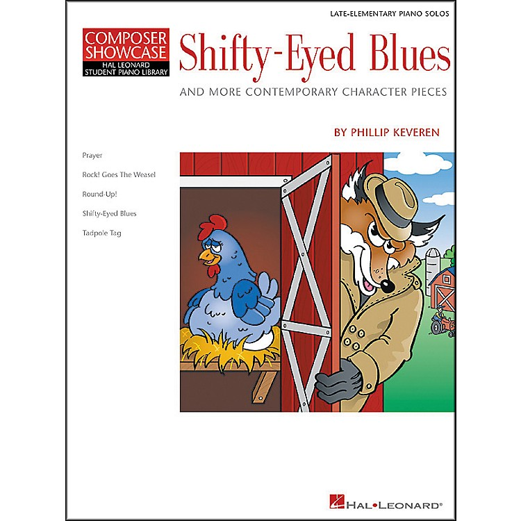 Hal LeonardShifty-Eyed Blues Late Elementary Piano Solos Composer Showcase Hal Leonard Student Piano Library by Phillip Keveren